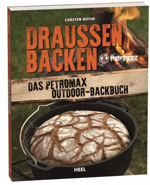 Draussen Backen - das Petromax Outdoor Backbuch